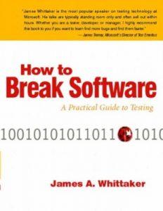 How to Break Software